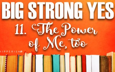 BSY #11. The Power of Me, Too