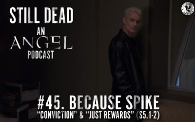 #45. Because Spike (S5.1-2)