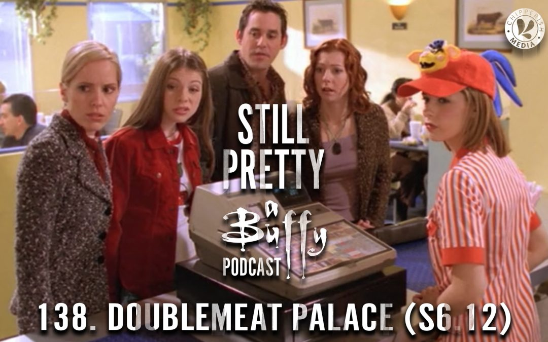 138. Doublemeat Palace (S6.12)